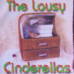 The Lousy Cinderellas - The Lousy Cinderellas